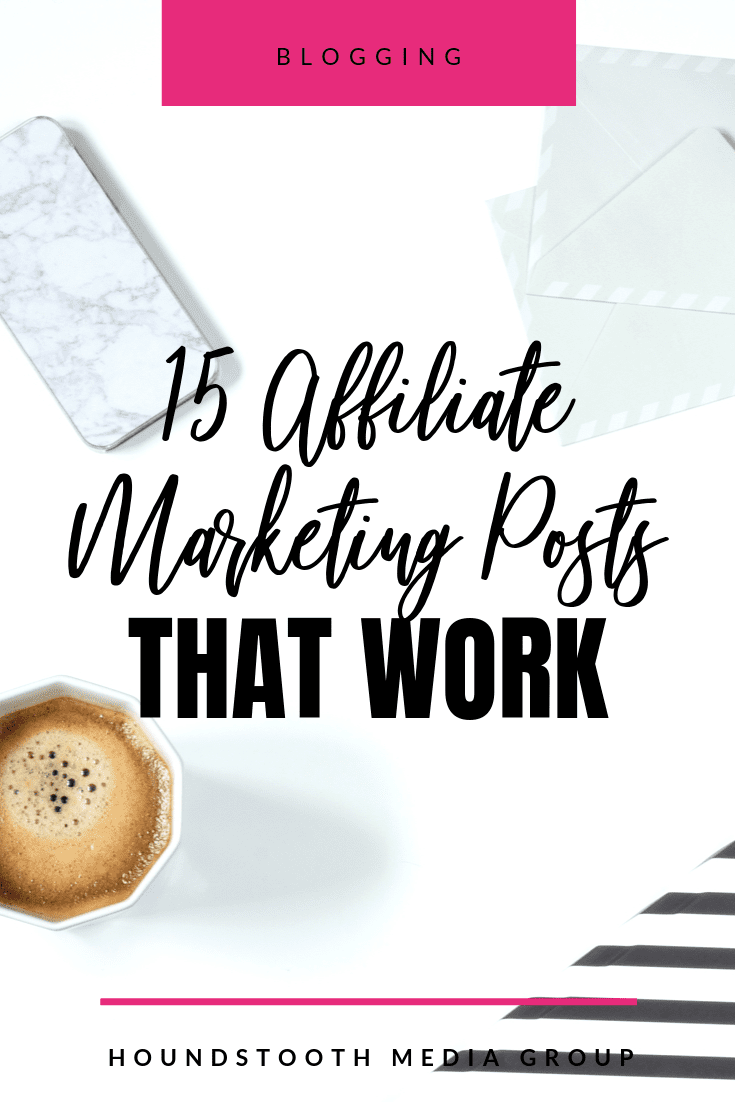 15 Affiliate Marketing Examples_ Types of Posts That Work Well